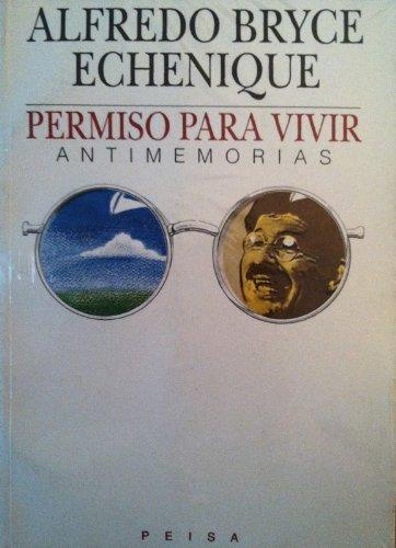 9789684932661: Permiso Para Vivir: Antimemorias