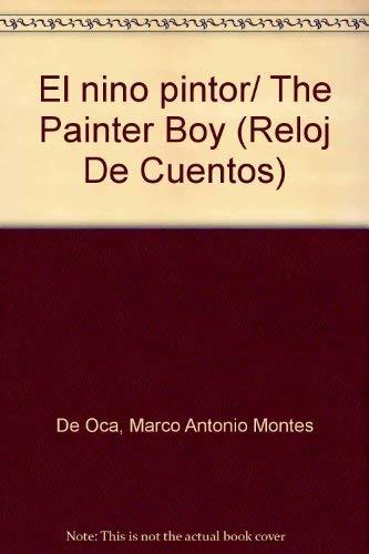 El nino pintor/ The Painter Boy (Reloj: De Oca, Marco