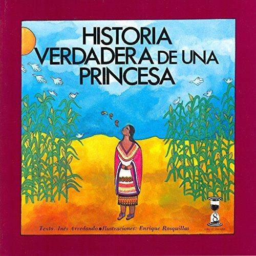 9789684940161: Historia verdadera de una princesa (Reloj de cuentos) (Spanish Edition)