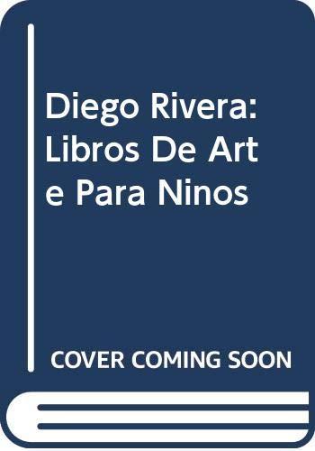 9789684940260: Diego Rivera: Libros De Arte Para Ninos