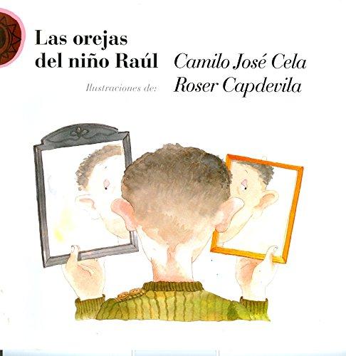 9789684940680: Las orejas del nino Raul/ The ears of the child Raul (En-cuento)