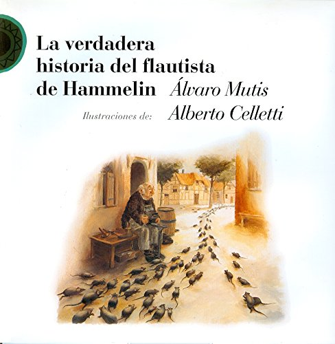 9789684940697: La verdadera historia del flautista de Hammelin / The true story of the Pied Piper of Hamelin