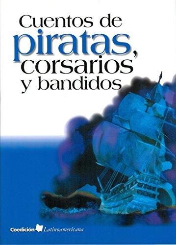 9789684941175: Cuentos de piratas, corsarios y bandidos/Storis of pirates, corsairs & bandits (Spanish Edition)