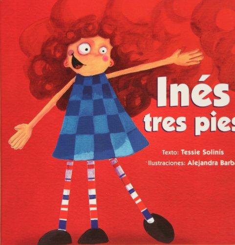 9789684941625: Ines tres pies (Spanish Edition)