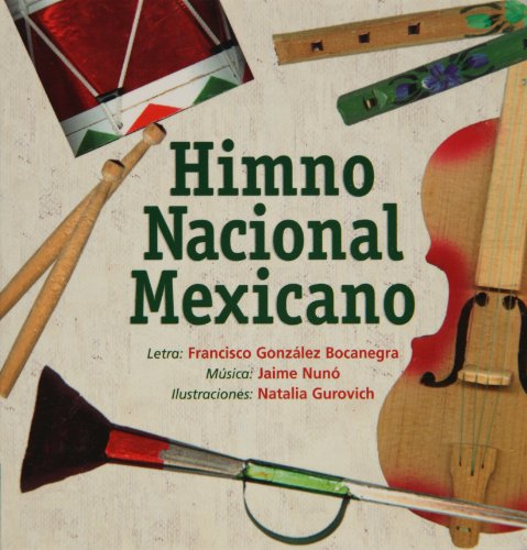 9789684941786: Himno Nacional Mexicano (Spanish Edition)