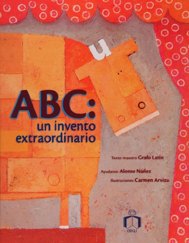 9789684941915: ABC: un invento extraordinario (Spanish Edition)