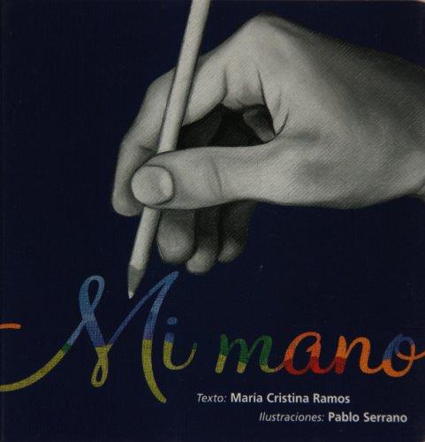 9789684942134: Mi mano/ My hand (Preescolar) (Spanish Edition)