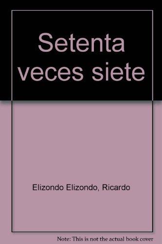 9789684950450: Setenta veces siete (Spanish Edition)