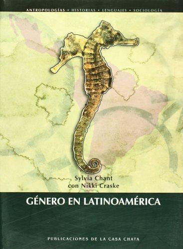 Genero en Latinoamerica (Spanish Edition): Sylvia Chant, Nikki Craske