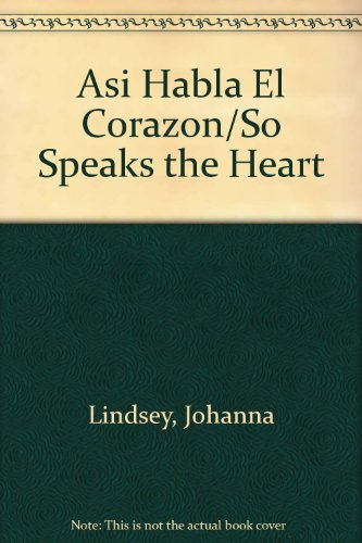 9789684970717: Asi Habla El Corazon/So Speaks the Heart