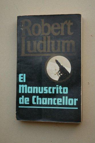 9789684971639: Manuscrito de Chancellor, El
