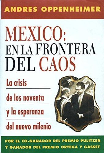9789684972032: Mexico: En la Frontera del Caos (Spanish Edition)