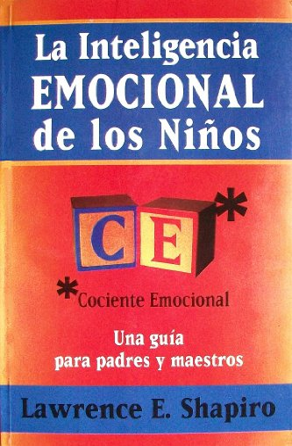 9789684972087: La inteligencia emocional de los ninos/ The emotional intelligence of children (Spanish Edition)
