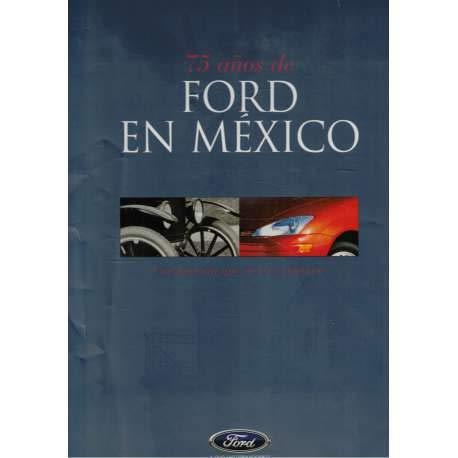 9789685011068: 75 Anos De Ford En Mexico, Una Historia Que Merece Contarse