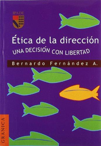 9789685015226: Etica De La Direccion