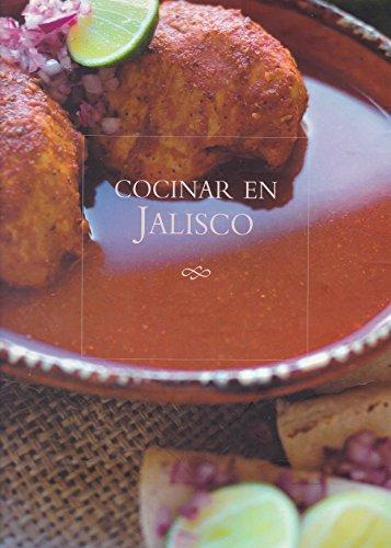 9789685059770: Cocinar En Jalisco: En El Solar De Las Animas (Spanish Edition)
