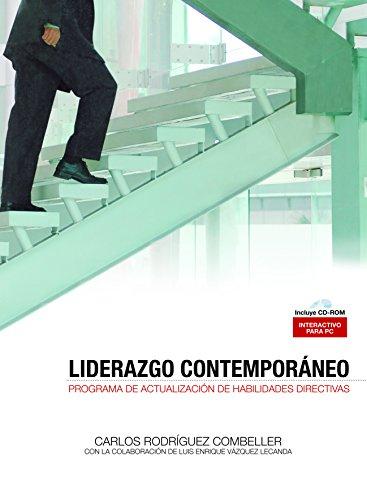 Liderazgo Contemporaneo Programa de Actualization de Habilidades Directivas: Combeller, Carlos ...