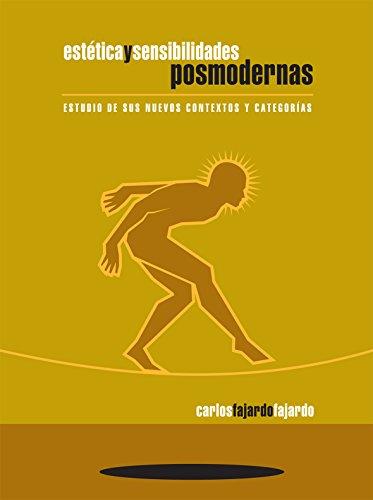 9789685087698: Estetica y sensibilidades posmodernas. estudio de sus nuevos contextos y categorias