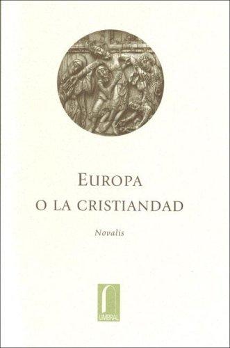 9789685115100: EUROPA O LA CRISTIANDAD (El Pensil)