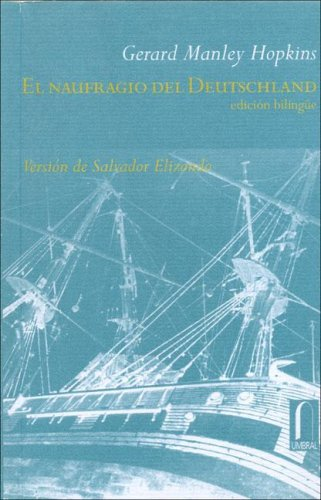 9789685115124: El naufragio del deutschland. bilingue ingles-español (El Naranjo)