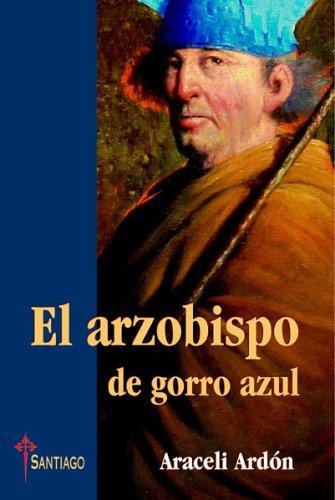 9789685131049: El arzobispo de gorro azul