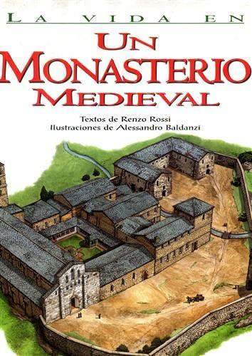9789685142144: La vida en un monasterio medieval/ Life in a medieval monastery (Spanish Edition)