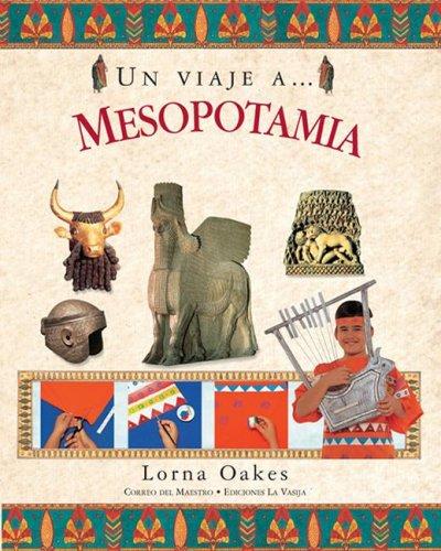 9789685142199: Un viaje A...mesopotamia/ A Trip to.. Mesopotamia (Spanish Edition)