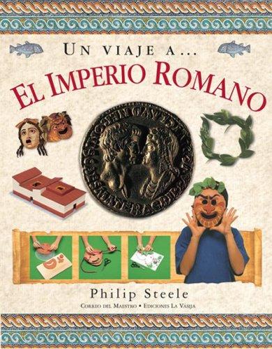 9789685142250: Un Viaje A... El Imperio Romano (Spanish Edition)