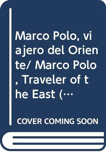 9789685142298: Marco polo - viajero del oriente (Grandes Exploradores)