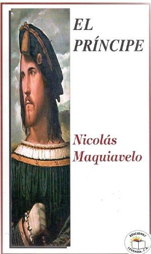 El Principe (Spanish Edition): Nicolás Maquiavelo