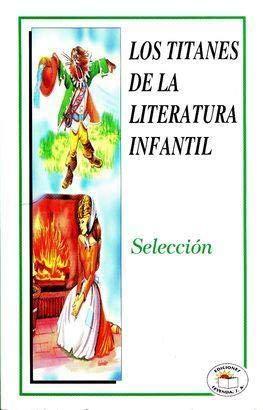9789685146296: TITANES DE LA LITERATURA INFANTIL, LOS (LEYENDA)
