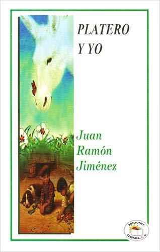 PLATERO Y YO: JIMENEZ JUAN RAMON