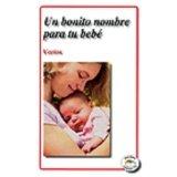9789685146418: UN BONITO NOMBRE PARA TU BEBE - LEYENDA by VARIOS