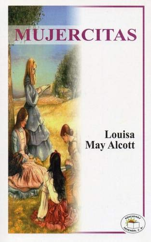 MUJERCITAS: MAY ALCOTT LOUISA