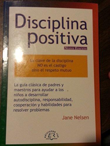 9789685151092: Disciplina Positiva Para Padres