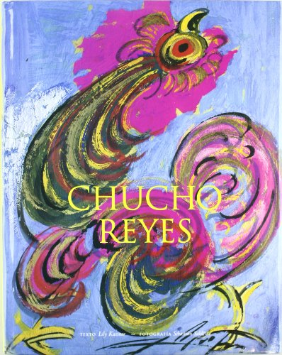 Chucho Reyes (Bellas Artes) (Spanish Edition) [Hardcover] by Kassner, Lily