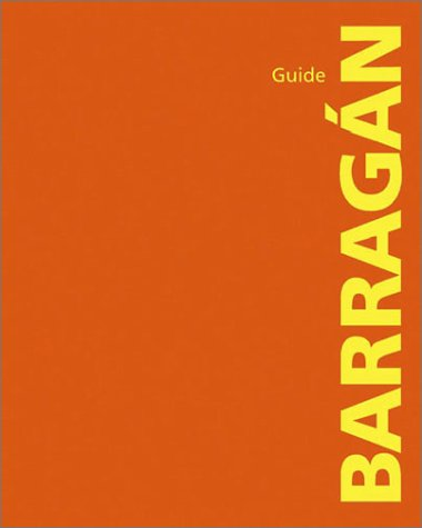Barragán Guide: Fernanda Canales, Ilaria