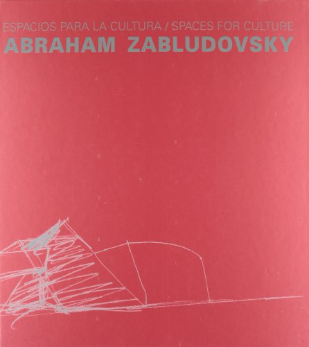 Abraham Zabludovsky: Spaces for Culture (Hardback): Miquel Adria