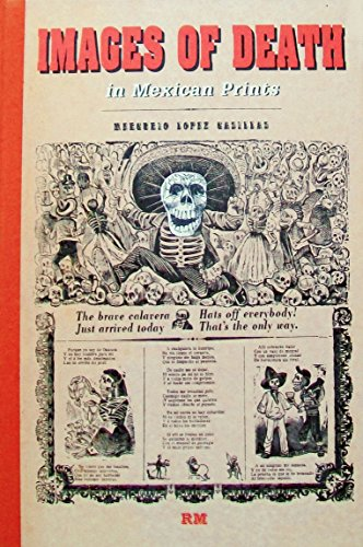 9789685208895: Images of Death in Mexican Prints (Library of Mexican Illustrators/ Biblioteca de Ilustradores Mexicanos) (English and Spanish Edition)