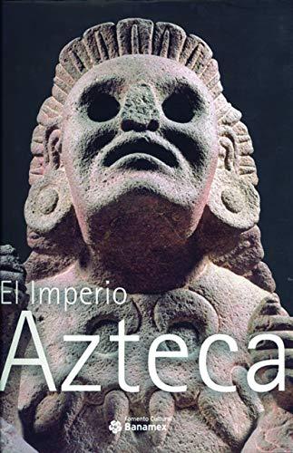 EL IMPERIO AZTECA. The Azetec Empire (Spanish Edition).: Solis, Felipe.