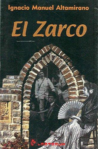 El Zarco (Spanish Edition): Ignacio Manuel Altamirano