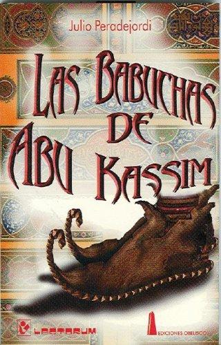 9789685270304: Las babuchas de Abu Kassim (Biblioteca Juvenil) (Spanish Edition)