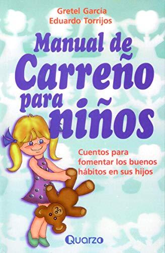 Manual de Carreo para ninos (Spanish Edition)