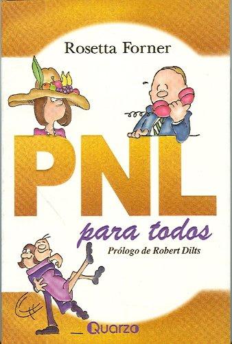 PNL para Todos (Spanish Edition): Rosetta Forner