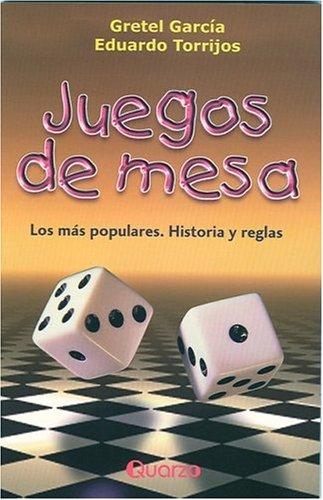 9789685270786: Juegos De Mesa/table Games: Los Mas Populares, Historias Y Reglas/the Most Popular, Stories And Regulations