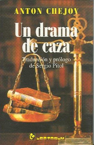 9789685270922: Un drama de caza (Spanish Edition)
