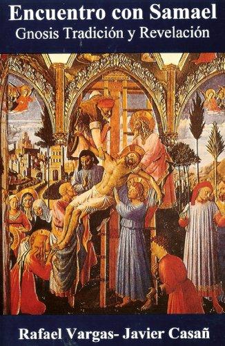 9789685275361: Encuentro con Samael. Gnosis Tradicion y Revelacion. (Spanish Edition)