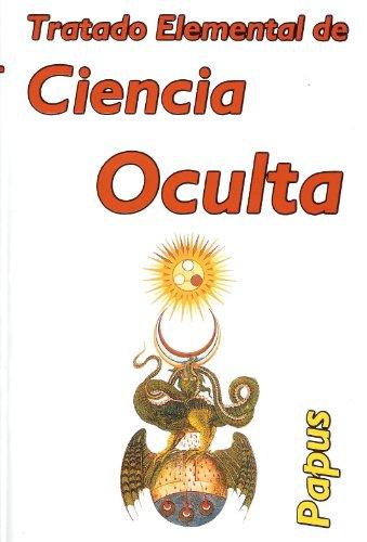 9789685275880: Tratado Elemental de Ciencia Oculta. (Spanish Edition)