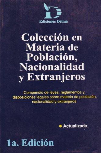 COLECCION EN MATERIA DE POBLACION NACIONALIDAD Y EXTRANJEROS: VARIOS