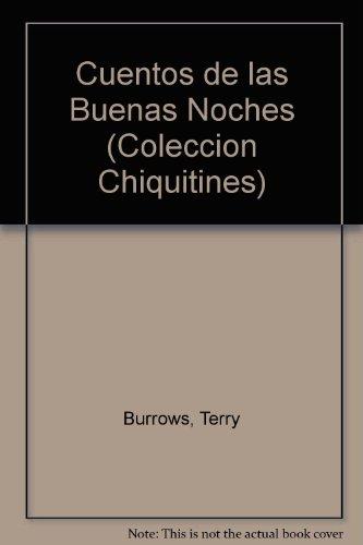 9789685308380: Cuentos de las Buenas Noches (Coleccion Chiquitines) (Spanish Edition)